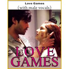 Love Games (With Male Vocals)
