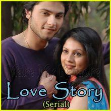 Teri Yaadein (Male Version) - Love Story (Serial)