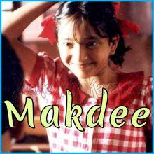 Mai (Din Chadta Hai Dar Lagta Hai) - Makdee