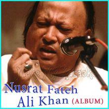 Tumhein Dillagi Bhool - Nusrat Fateh Ali Khan