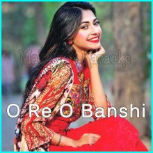 O Re O Banshi  - O Re O Banshi