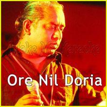 Ore Nil Doria (Cover) - Bangla  - Ore Nil Doria