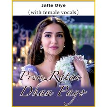 Jalte Diye (With Female Vocals) - Prem Ratan Dhan Payo