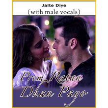 Jalte Diye (With Male Vocals) - Prem Ratan Dhan Payo