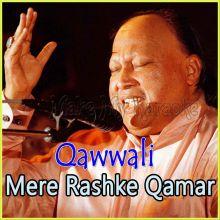 Mere Rashke Qamar  - Qawwali