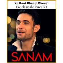 Ye Raat Bheegi Bheegi (With Male Vocals)