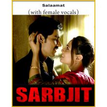 Salaamat (With Female Vocals) - Sarabjit