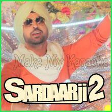 Mitran Da junction - Sardaarji 2