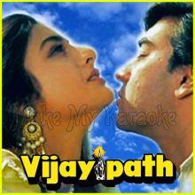 Raah Mein Unse Mulaqat - Vijaypath