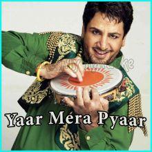Apna Punjab Hove - Yaar Mera Pyaar