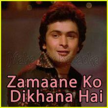 Dil Lena Khel Hai - Zamaane Ko Dikhana Hai