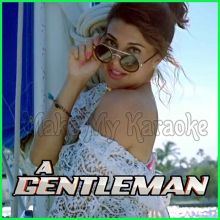 Baat Ban Jaaye - Gentleman (MP3 And Video-Karaoke Format)