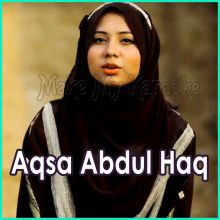 Pyare Hain Mohammad  - Aqsa Abdul Haq