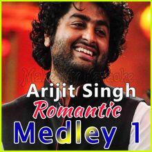 Arijit Singh Romantic Medley 1
