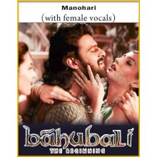 Manohari (With Female Vocals) - Baahubali