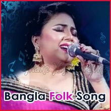 Ronger Duniya Tore Chaina  - Bangla Folk Song