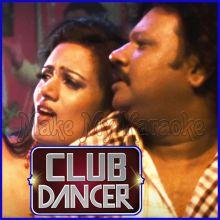 Kabhi Na Kabhi - Club Dancer (MP3 And Video-Karaoke Format)