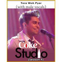 Tera Woh Pyar (With Male Vocals)  - Coke Studio Pakistan (Season 9)