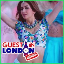Frankly Tu Sona Nachdi - Guest Iin London (MP3 And Video-Karaoke Format)