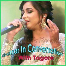 Singaar Ko Rehne Do - Gulzar In Conversation With Tagore (MP3 Format)