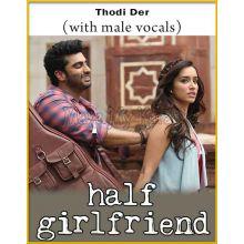 Thodi Der (With Male Vocals) - Half Girlfriend (MP3 Format)