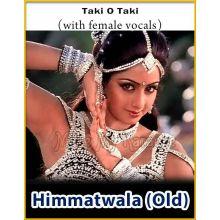 Taki O Taki (With Female Vocals) - Himmatwala (MP3 Format)
