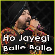 Saade Dil Te Chhuriyan Chaliyan  - Ho Jayegi Balle Balle