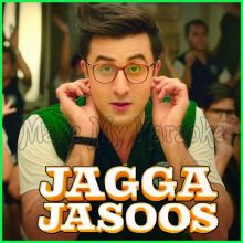 Galti Se Mistake - Jagga Jasoos (MP3 And Video-Karaoke Format)