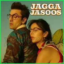 Ullu Ka Pattha - Jagga Jasoos (MP3 And Video-Karaoke Format)