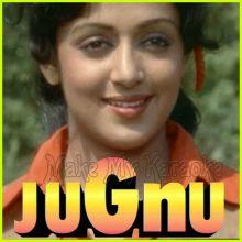 Gir Gaya Jhumka - Jugnu