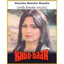 Oonche Neeche Raaste (With Female Vocals) - Khud-Daar