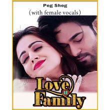 Peg Sheg (With Female Vocals) - Love U Family