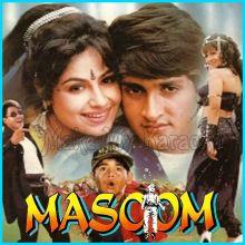 Tukur Tukur Dekhte ho - Masoom (MP3 Format)
