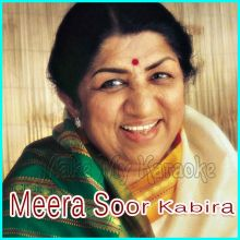 Dinanath Ab Baari Tumhari - Meera Soor Kabira (MP3 And Video-Karaoke Format)