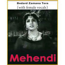 Bedard Zamana Tera (With Female Vocals) - Mehndi (MP3 Format)