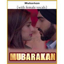 Mubarakan(With Female Vocals) - Mubarakan (MP3 Format)