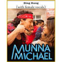 Ding Dang (With Female Vocals) - Munna Michael (MP3 And Video-Karaoke Format)