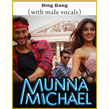 Ding Dang (With Male Vocals) - Munna Michael (MP3 And Video-Karaoke Format)