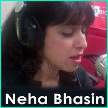 Nai Jaana  - Neha Bhasin