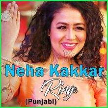 Ring - Neha Kakkar
