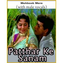 Mehboob Mere (With Male Vocals) - Patthar Ke Sanam (MP3 And Video-Karaoke Format)