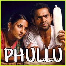 Bhunoor Bhunoor - Phullu