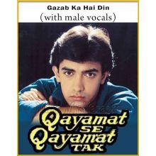 Gazab Ka Hai Din (With Male Vocals) - Qayamat Se Qayamat Tak (MP3 Format)