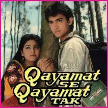 Gazab Ka Hai Din - Qayamat Se Qayamat Tak (MP3 And Video-Karaoke Format)