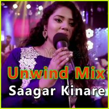 Saagar Kinare - The Unwind Mix (MP3 Format)