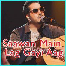Boliyaan - Mera Naal Aake Bhangra  - Saawan Main Lag Gayi Aag (MP3 Format)