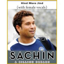 Sachin Sachin (With Female Vocals) - Sachin-A Billion Dreams (MP3 Format)