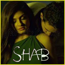 O Saathi - Shab