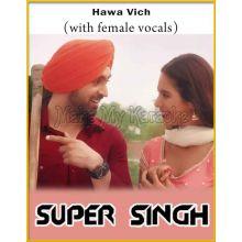 Hawa Vich (With Female Vocals) - Super Singh