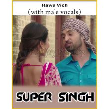 Hawa Vich (With Male Vocals) - Super Singh
